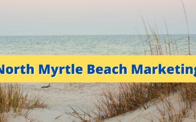 North Myrtle Beach Marketing