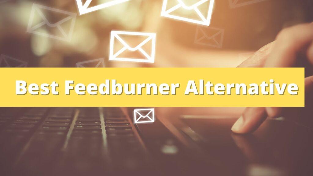best feedurner alternative